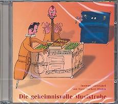 Bluhm, Sven-Michael: Die geheimnisvolle Musiktruhe CD