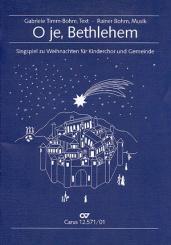 Bohm, Rainer: O je Bethlehem Singspiel zu Weihnachten für Kinderchor, Gemeinde, und Instrumente,  Partitur
