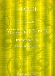 Boyce, William: March for organ