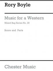 Boyle, Rory: MUSIC FOR A WESTERN FOR WOODWIND ENSEMBLE, MIXED BAG 29