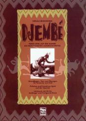Branscheid-Diebaté, Ursula: Djembe Band 1 (+CD) freies Spiel auf der Djembe als, musikalisches Ausdrucksmittel
