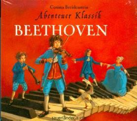 Breidenstein, Cosima: Abenteuer Klassik - Beethoven Hörbuch-CD