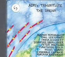 Breukink, Adriana: Adri's Traumflöte The Dream CD 15 Stücke für Blockflöten und, andere Instrumente