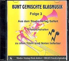 Bunt gemischte Blasmusik Band 3 CD