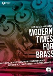 Burba, Malte: Modern Times for Brass Experimentelle Spieltechniken auf Blechblasinstrumenten