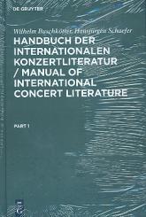 Buschkötter, Wilhelm: Handbuch der internationalen Konzertliteratur 2. überarbeitete, und erweiterte Auflage