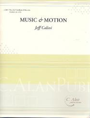 Calissi, Jeff: Music and Motion for trombone and marimba, score and parts