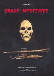 Carol, André: Brass Mysteries für Blechblasinstrumente