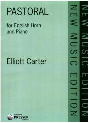 Carter, Elliott: Pastoral for english horn or alto saxophone and piano