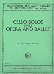 Cello solos from opera and ballet Moganstern, Daniel, Ed