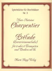 Charpentier, Marc Antoine: Prelude  für 4-8 Trompeten und Pauken ad lib, Partitur und Stimmen