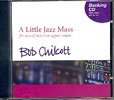 Chilcott, Bob: A little Jazz Mass Playback-CD