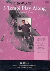 Cirri, Giovanni Battista: 3 tempi Playalong CD Sonata no.1 d major for violoncello and piano, original u. klavierbegl. in 3 tempi