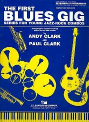 Clark, Paul (Jazz): The first Blues Gig (+CD): for keyboards and c instruments