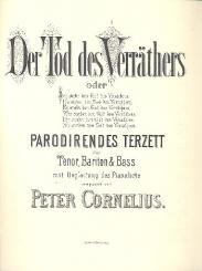 Cornelius, Peter *1824: Der Tod des Verräthers für Tenor, Bariton, Bass und Klavier, Partitur