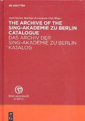 Das Archiv der Sing-Akademie zu Berlin Katalog