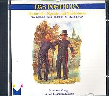 Das Posthorn CD Historische Signale und Musikstücke