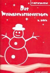 Das Weihnachtsliederbuch für 3 C-Instrumente, Spielpartitur