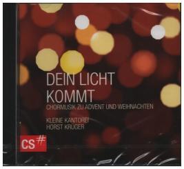 Dein Licht kommt Chormusik zu Advent und Weihnachten, CD
