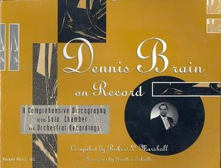 Dennis Brain on Record Discography