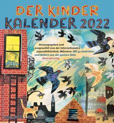 Der Kinder Kalender 2022 Wochenkalender 33 x 30,5 cm