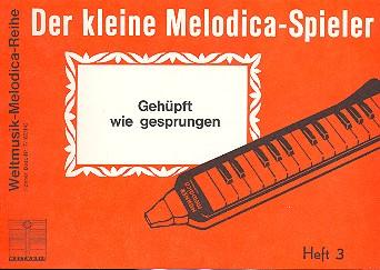 DER KLEINE MELODICA-SPIELER BAND 3 GEHUEPFT WIE GESPRUNGEN, LUEDERS, HANS, ED