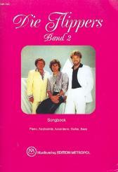 Die Flippers Band 2 Piano, Keyboards, Akkordeon, Gitarre, Baß, Songbook