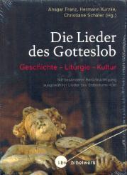 Die Lieder des Gotteslob Geschichte - Liturgie - Kultur (mit besonderer Berücksichtigung ausgewählter Lieder des Erzbistums Köln)