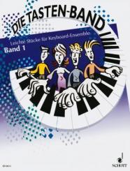 Die Tasten-Band Band 1 Leichte Stücke für Keyboard-Ensemble