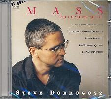 Dobrogosz, Steve: Mass and Chamber Music CD