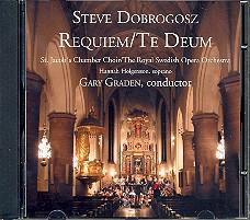 Dobrogosz, Steve: Requiem  and  Te Deum CD