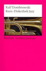 Dombrowski, Ralf: Basis-Diskothek Jazz