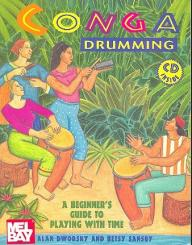 Dworsky, Alan: CONGA DRUMMING (+CD) BEGINNER'S GUIDE TO PLAYING, WITH TIME