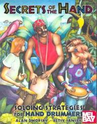 Dworsky, Alan: Secrets of the Hand for hand drummers