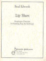 Edwards, Brad: Lip Slurs for any brass wind instrument