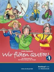 Engelhardt, Sandra: Wir flöten quer für Flöte im Gruppenunterricht (z.T. mit Klavier), Schülerheft 1