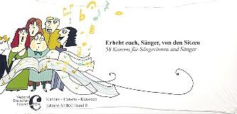 Erhebt euch Sänger von den Sitzen 58 Kanons für Sänger und Sängerinnen