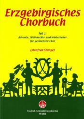 Erzgebirgisches Chorbuch Band 1 für gem Chor a cappella, Partitur