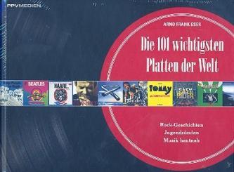 Eser, Arno Frank: Die 101 wichtigsten Platten der Welt