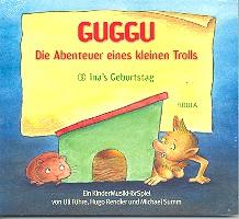 Führe, Ulrich (Uli): Guggu Band 3 - Die Abenteuer eines kleinen Trolls CD