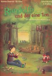 Führe, Ulrich (Uli): Randolfo und der eine Ton Gesamtausgabe mit Klavierstimme