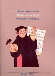 Führe, Ulrich (Uli): Wenn einer fragt für Soli, Kinderchor und Klavier (Instrumente ad lib), Partitur