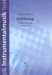 Fünfgeld, Traugott: Eröffnung Nr.1 für Bläser und Orgel (Pauken ad lib.), Partitur