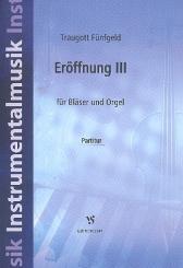 Fünfgeld, Traugott: Eröffnung Nr.3 für Bläser und Orgel, Partitur