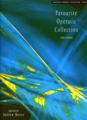 Favourite operatic collection for piano Moore, Andrew, Arr.
