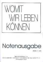 Fietz, Siegfried: Womit wir leben können für Gesang (Chor) und Instrumente, Klavier-Partitur