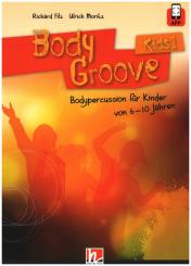 Filz, Richard: BodyGroove Kids Band 1 (+app)