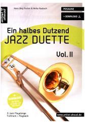 Fischer, Hans-Jörg: Ein halbes Dutzend Jazzduette Band 2 (+Download) für 2 Posaunen, Spielpartitur