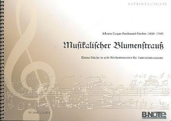 Fischer, Johann Caspar Ferdinand: Musikalischer Blumenstrauß für Tasteninstrument