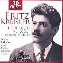 Fritz Kreisler - Hohepriester mit Seele 10 CD's